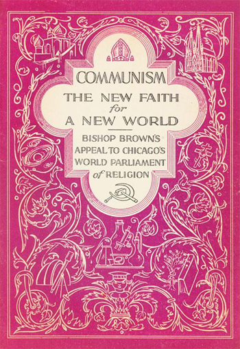 Communism: The New Faith for a New World, written in 1935